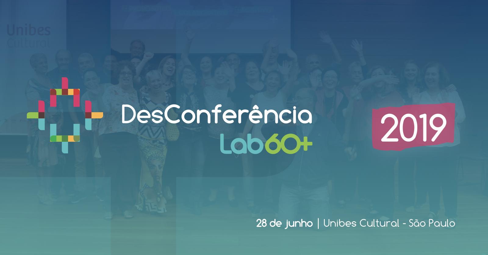 DesConferência Lab60+, o evento do ano